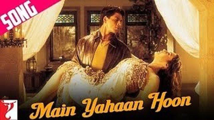 Main Yahaan Hoon - Full Song ¦ Veer-Zaara ¦ Shah Rukh Khan ¦ Rani Mukerji ¦ Preity Zinta