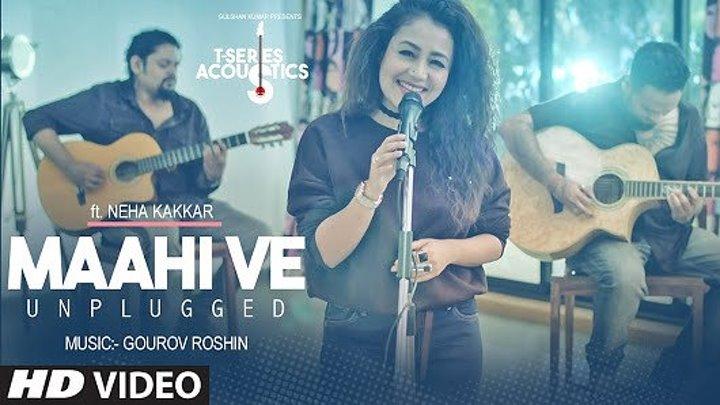 Maahi Ve Unplugged Video Song ¦ T-Series Acoustics ¦ Neha Kakkar ¦ T-Series