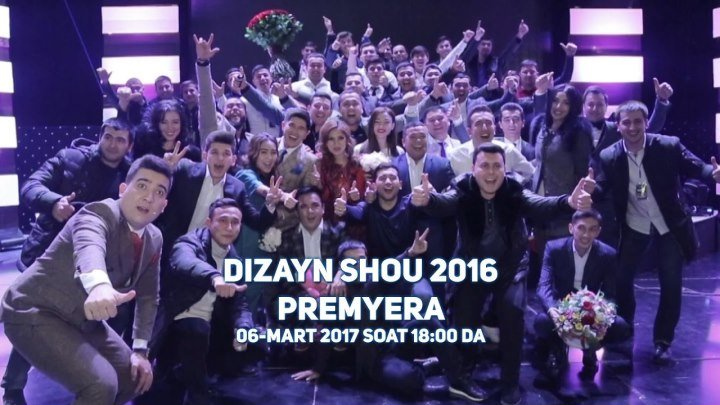 DIZAYN SHOU 2016 PREMYERA BUGUN UZB VAQTI BILAN SOAT 18:00 DA YANGIKULGU KANALIDA