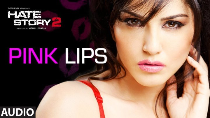 Pink Lips Full Video Song ¦ Sunny Leone ¦ Hate Story 2 ¦ Meet Bros Anjjan Feat Khushboo Grewal
