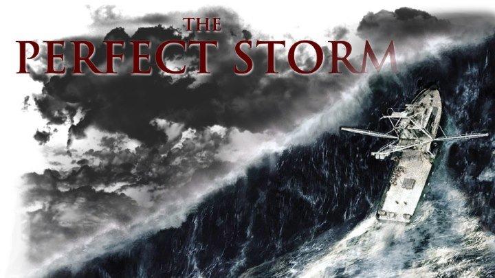 Идеальный шторм / The Perfect Storm (2000, Боевик, триллер, приключения)