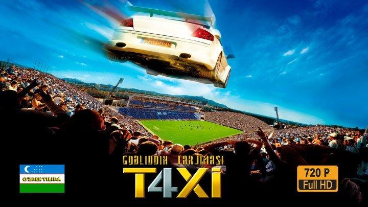 Taxi 4 ( Gobliddin tarjima ) HD