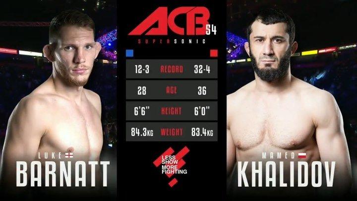 Мамед Халидов vs. Люк Барнетт. ACB 54.