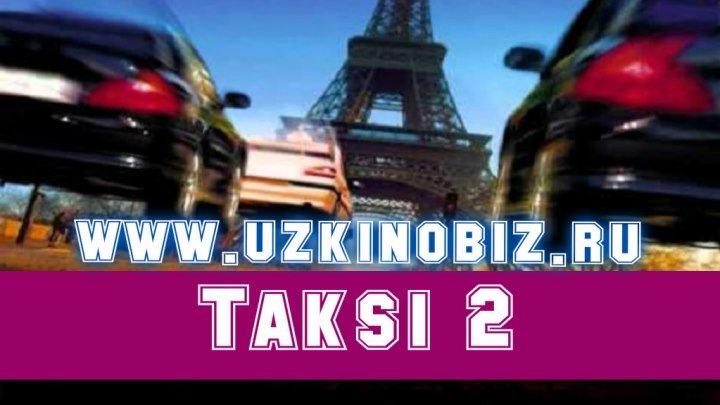 Tarjima kino Taksi 2 (WWW.UZKINOBIZ.RU)