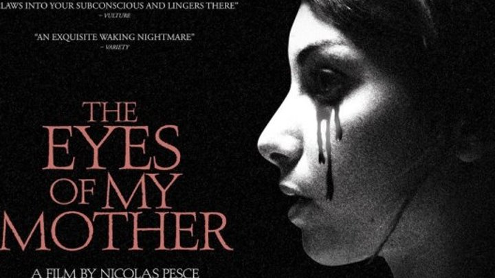 The.Eyes.of.My.Mother.2016.720p.BluRay.2xRus.Eng.x264-CtrlHD
