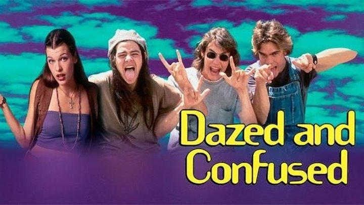Под кайфом и в смятении / Dazed and Confused (США 1993 HD) 16+ Комедия ツ