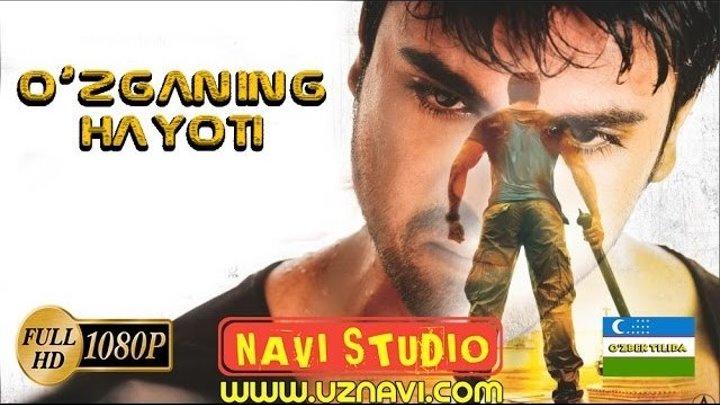 Õzganing hayoti ( õzbek tilida) hind film HD 720p