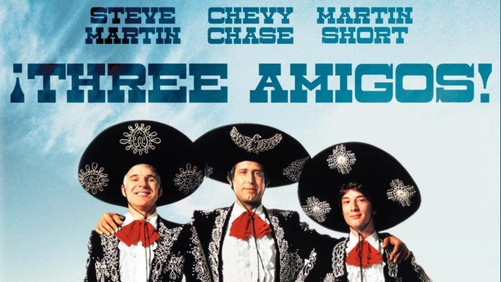 Три амигос [1986 г., Комедия, приключения, вестерн, DVDRip] AVO (Михалёв) Чеви Чейз, Стив Мартин, Мартин Шорт, Патрис Мартинез