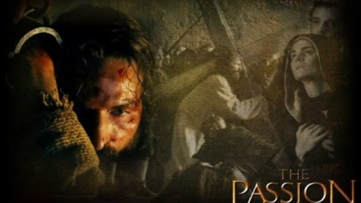 ".""Страсти Христовы"" The Passion of the Christ. HD+ Драма."