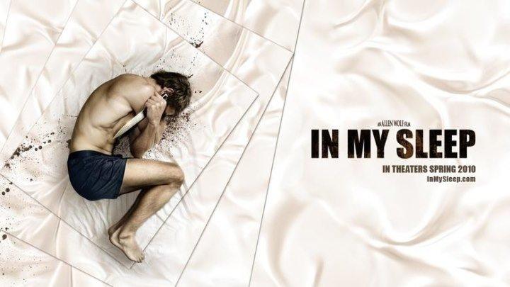 Опасные сны.2010.(триллер+драма)