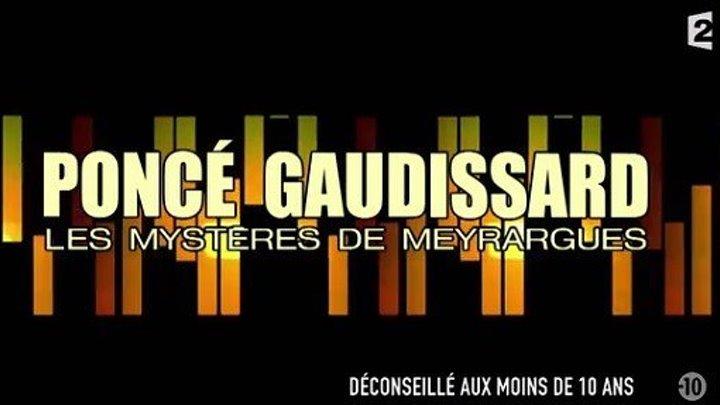 Poncé Gaudissard - Les mystères de Meyrargues (http://www.fela.5v.pl )