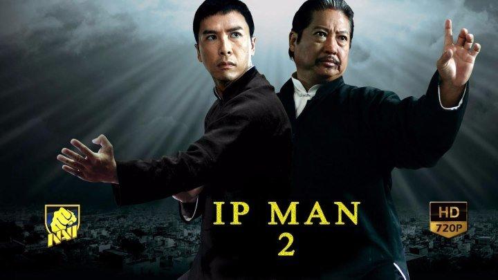 Ip Man 2 / Ип Ман 2 (узбек тилида) FULLHD 1080P NAVI
