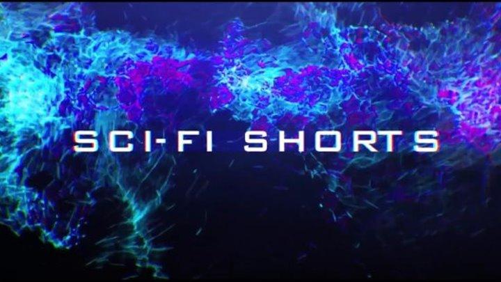 Sci-Fi Shorts 2017
