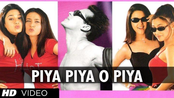 Piya Piya O Piya [Full Song] ¦ Har Dil Jo Pyar Karega