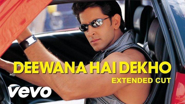 K3G - Deewana Hai Dekho Video ¦ Kareena Kapoor, Hrithik Roshan