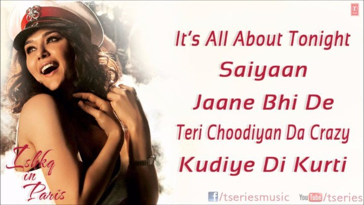 It's All About Tonight Official Video Song ¦ Ishkq In Paris ¦ Preity Zinta, Rhehan Malliek