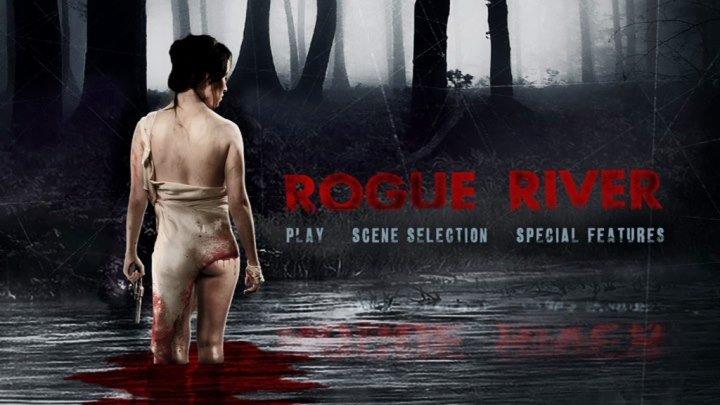 Дикая река (2012) ужасы триллер