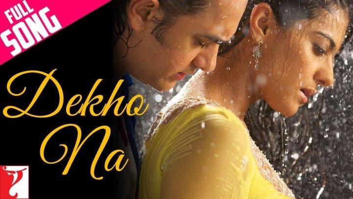 Dekho Na - Full Song ¦ Fanaa ¦ Aamir Khan ¦ Kajol