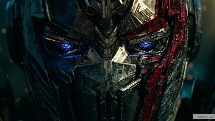 Трансформеры: Последний рыцарь / Transformers: The Last Knight (дублированный трейлер №3)