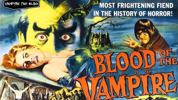 Кровь вампира / Blood of the Vampire (Великобритания 1958 ᴴᴰ) Ужасы / Фантастика