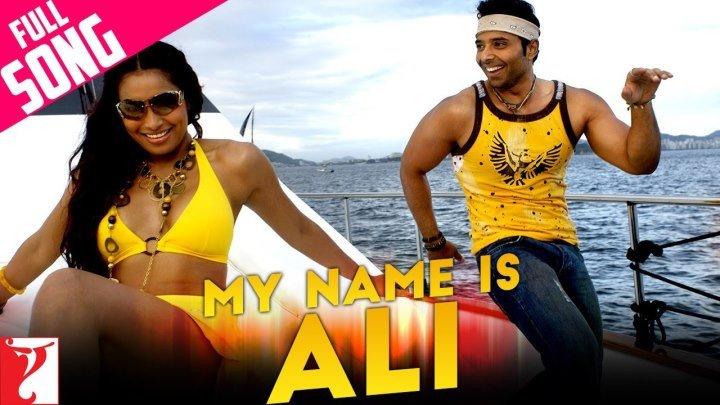My Name Is Ali - Full Song ¦ Dhoom׃2 ¦ Uday Chopra ¦ Bipasha Basu