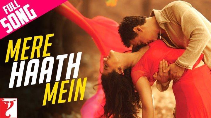Mere Haath Mein - Full Song ¦ Fanaa ¦ Aamir Khan ¦ Kajol
