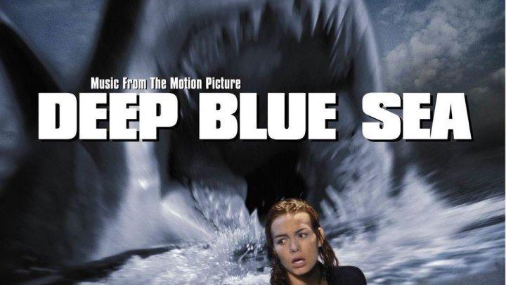 Глубокое синее море (1999) Фантастика, ужасы, боевик, триллер BDRip AVO (Андрей Гаврилов) Т.Джейн, С.Берроуз, LL Кул Джей, Сэмюэл Л. Джексон