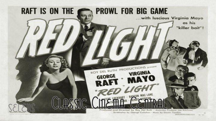 Red Light (1949) George Raft, Virginia Mayo, Gene Lockhart, Raymond Burr