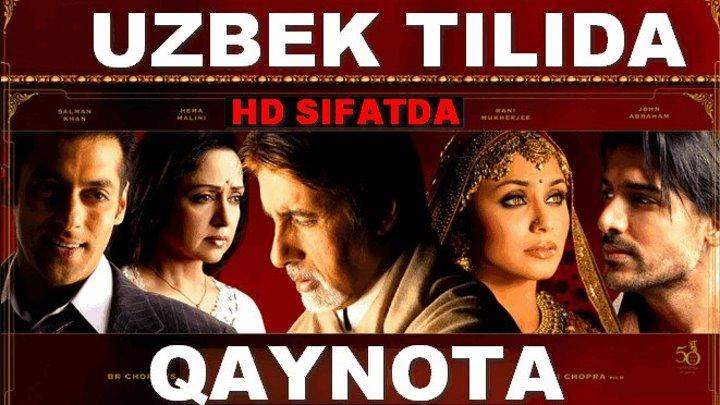 Qaynota (Uzbek Tilida Hind Kinosi) (Ayanchli sevgi taqdiri)