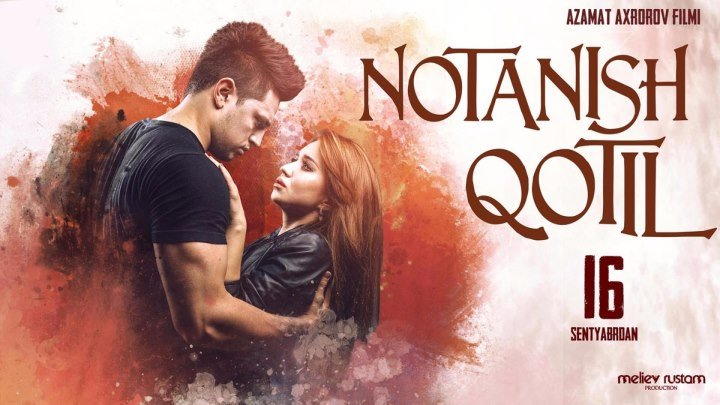 Notanish qotil / Нотаниш котил (o'zbek film) 1080p fullhd