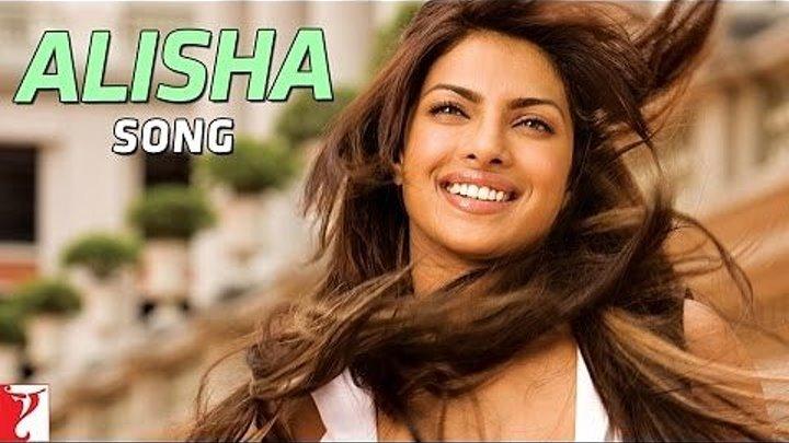 Alisha - Full Song ¦ Pyaar Impossible ¦ Uday Chopra ¦ Priyanka Chopra