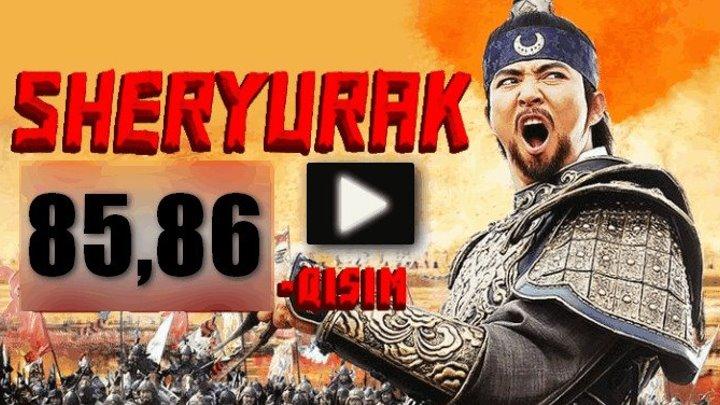 Sheryurak 85-86 Qism (Uzbek tilida Serial) HD