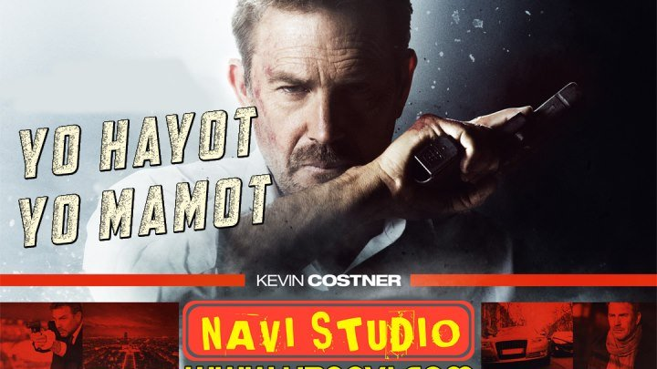 Yo Hayot Yo Mamot / Йо Хайот Йо Мамот (o'zbek tilida boyevik)1080p fullhd NAVI