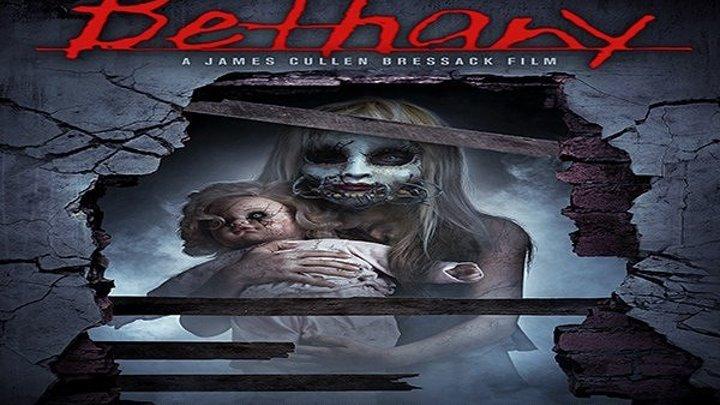 Бетани (2017) ужасы НОВИНКА!