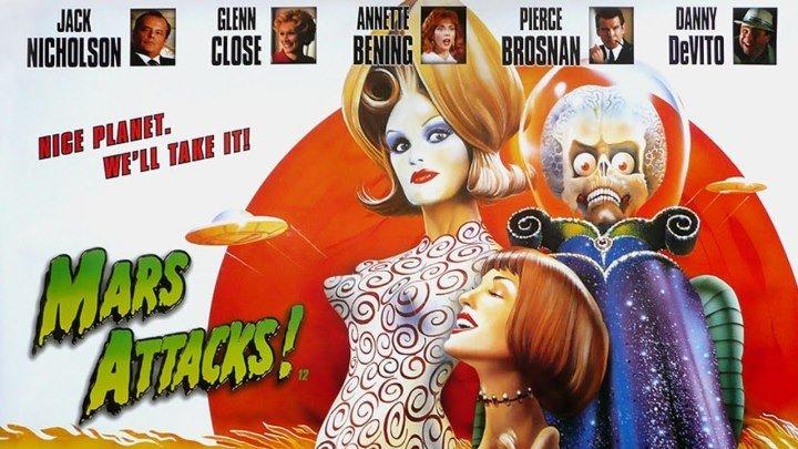 Марс Атакует! (1996) фантастика, комедия (HD-720p) DUB Джек Николсон, Гленн Клоуз, Аннетт Бенинг, Пирс Броснан, Дэнни ДеВито, Мартин Шорт, Сара Джессика Паркер