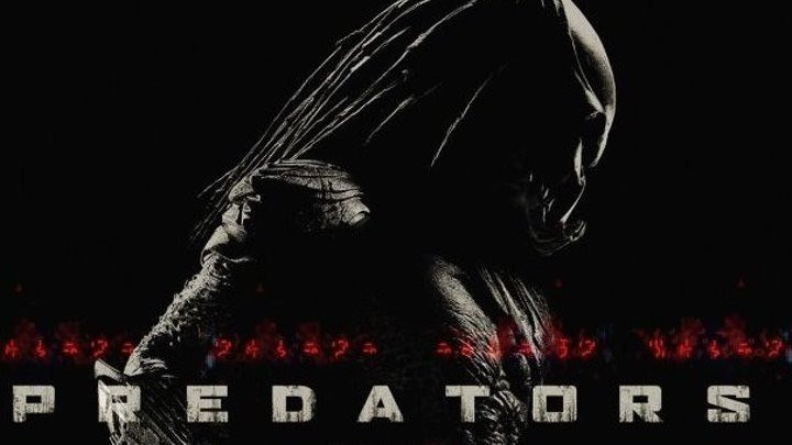 Хищники HD(фантастика, боевик, триллер, приключения)2010