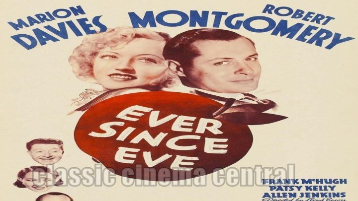 Ever Since Eve (1937) Marion Davies, Robert Montgomery, Frank McHugh
