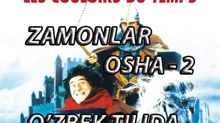 """""""ZAMONLAR OSHA - 2"""" (O'ZBEK TILIDA)"""