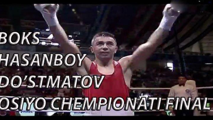 BOKS. OSIYO CHEMPIONATI. HASANBOY DO'STMATOV. FINAL