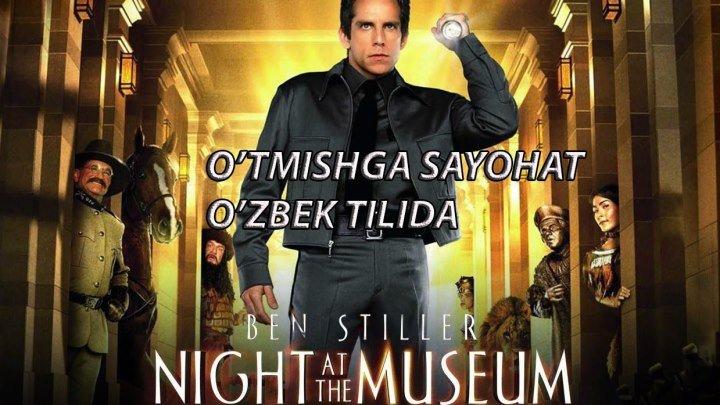 """""""O'TMISHGA SAYOHAT-1"""" (O'ZBEK TILIDA)"""