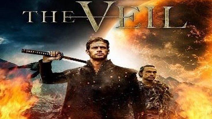Вуаль (2017) The Veil. фантастика, боевик, приключения, ...