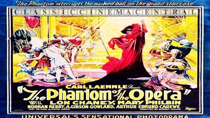 The Phantom of the Opera (1925) Lon Chaney, Mary Philbin, Norman Kerry