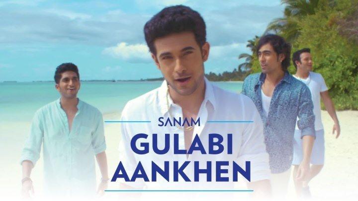 Gulabi Aankhen ¦ Sanam