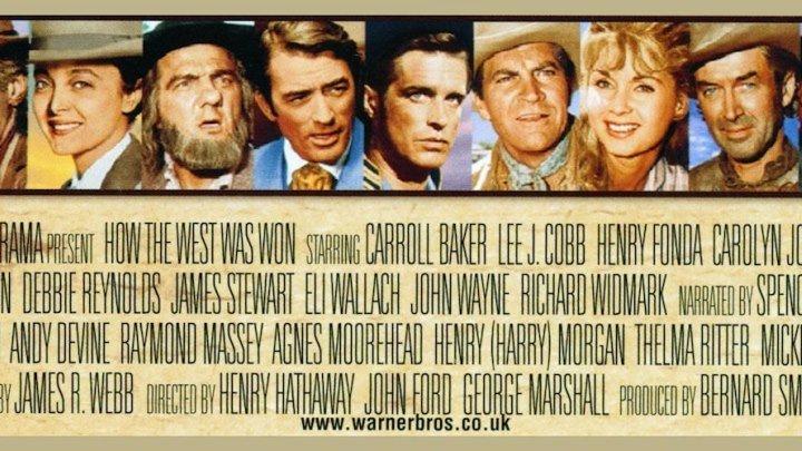 How The West Was Won 1962 - John Wayne, James Stewart, Henry Fonda, Debbie Reynolds, Gregory Peck, Spencer Tracy, Karl Malden, Eli Wallach, Lee J. Cobb, Thelma Ritter