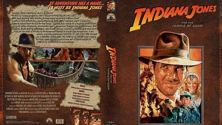 Индиана Джонс и Храм Судьбы.1984-F.HD Боевик, приключения