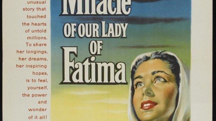 El milagro de Nuestra Señora de Fátima