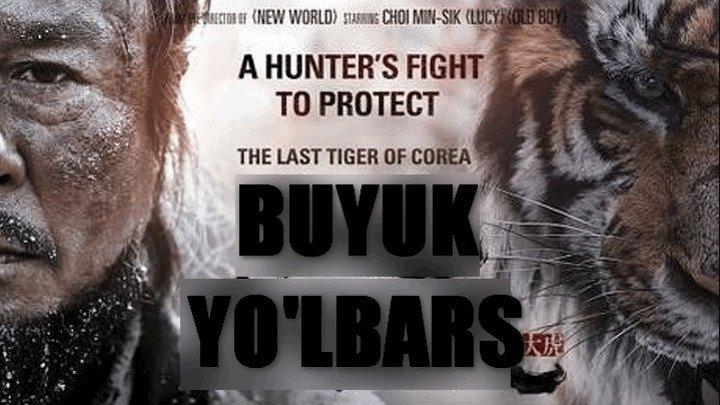 Buyuk Yo'lbars (Uzbek tilida) 2015