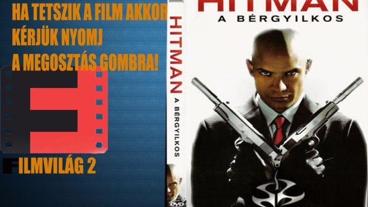 Filmvilág 2 Hitman, a bérgyilkos
