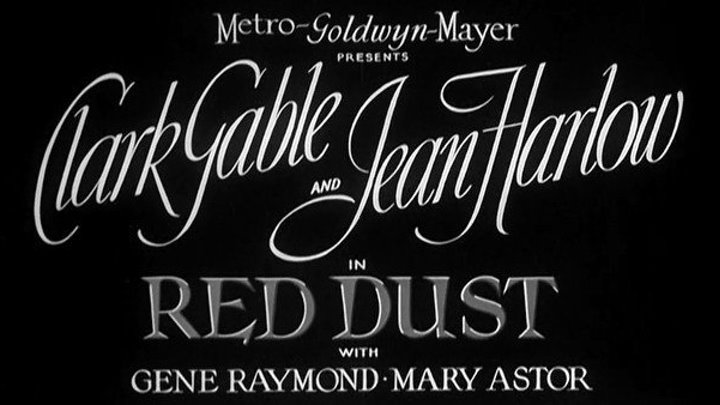 Red Dust (1932) Clark Gable, Jean Harlow, Mary Astor, Gene Raymond