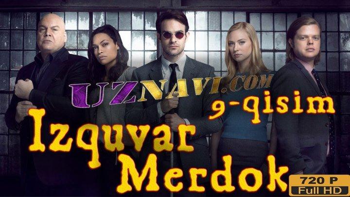 Izquvar Merdok ( Xorij serial o'zbek tilida) hd 9-qisim